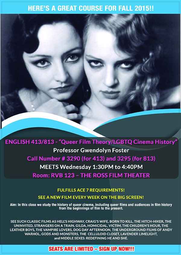 Course poster for ENGL 413-813 - Queer Film Theory and LGBTQ Cinema History, Fall 2015