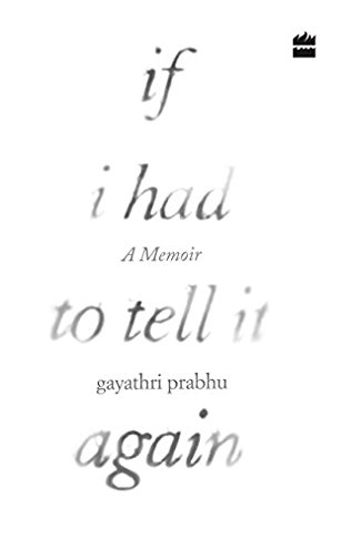 Cover of IF I HAD TO TELL IT AGAIN