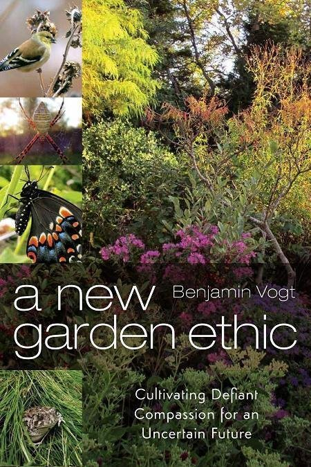 Cover of A NEW GARDEN ETHIC