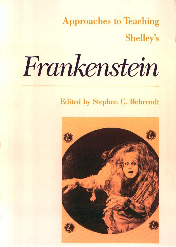 Cover image for Approaches to Teaching Shelley's Frankenstein