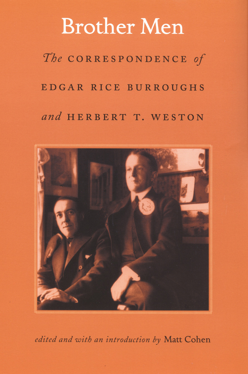 Cover image for Brother Men: The Correspondence of Edgar Rice Burroughs and Herbert T. Weston