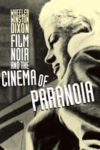 Cover image for Film Noir and the Cinema of Paranoia