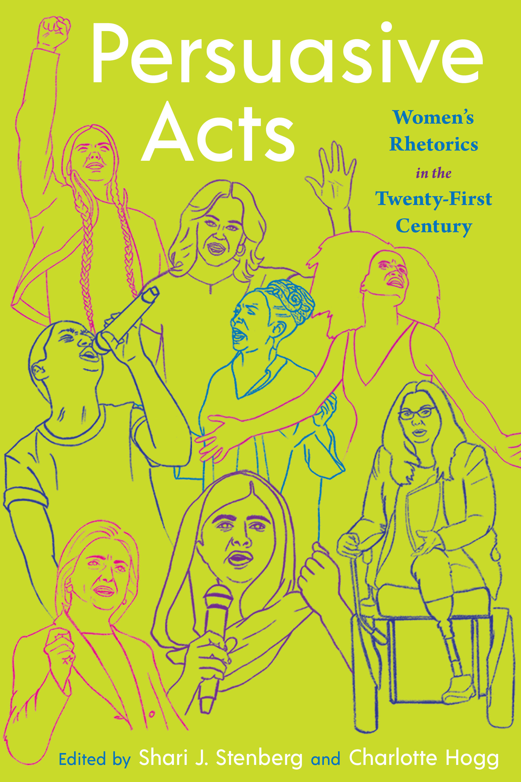 Cover image for Persuasive Acts: Women's Rhetorics in the Twenty-first Century