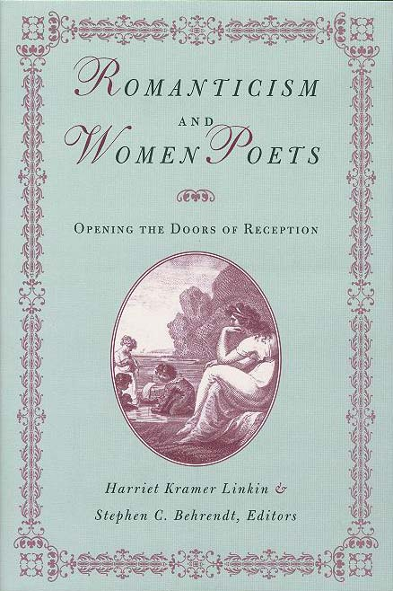 Cover image for Romanticism and Women Poets: Opening the Doors of Reception