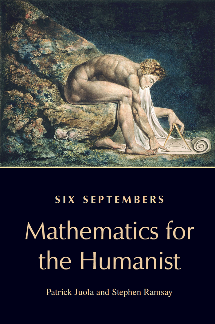 Cover image for Six Septembers: Mathematics for the Humanist