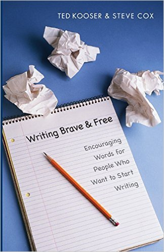 Cover image for Writing  Brave and Free: Encouraging Words for People Who Want to Start Writing