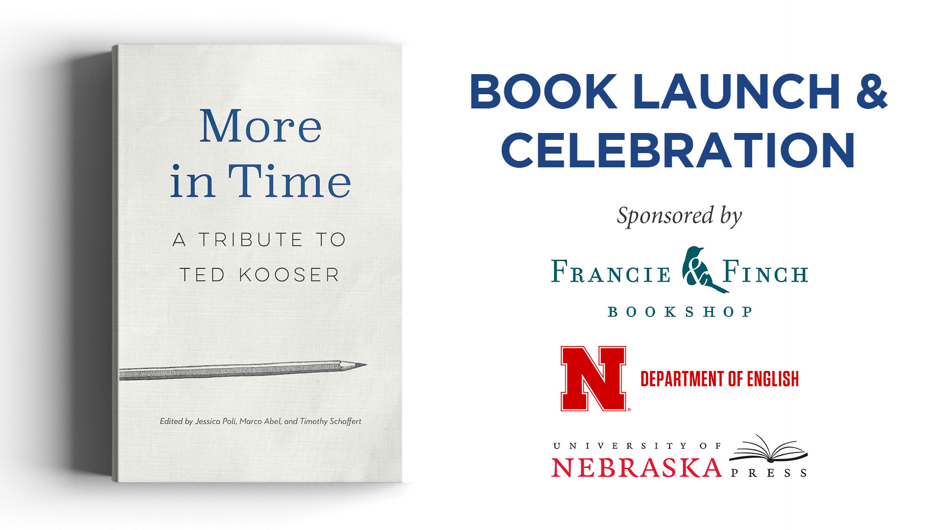 More in Time: A Tribute to Ted Kooser - book launch & celebration