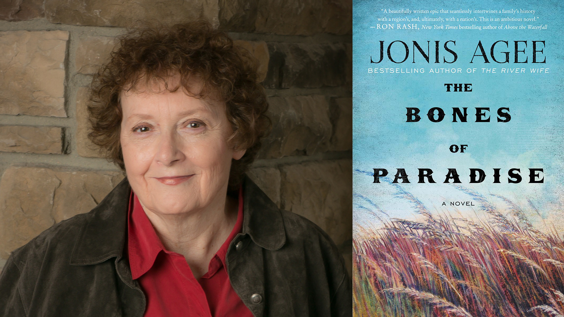 Jonis Agee and the cover of THE BONES OF PARADISE; links to news story Agee selected as finalist for 2017 High Plains Book Awards