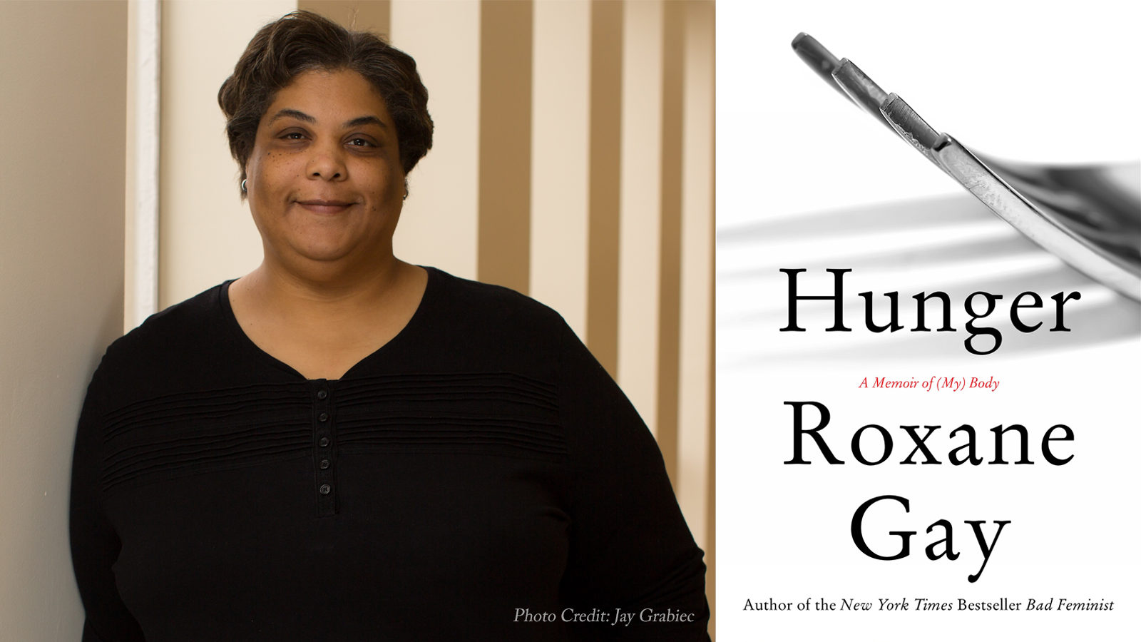 Cover of Hunger and photo of Roxane Gay by Jay Grabiec