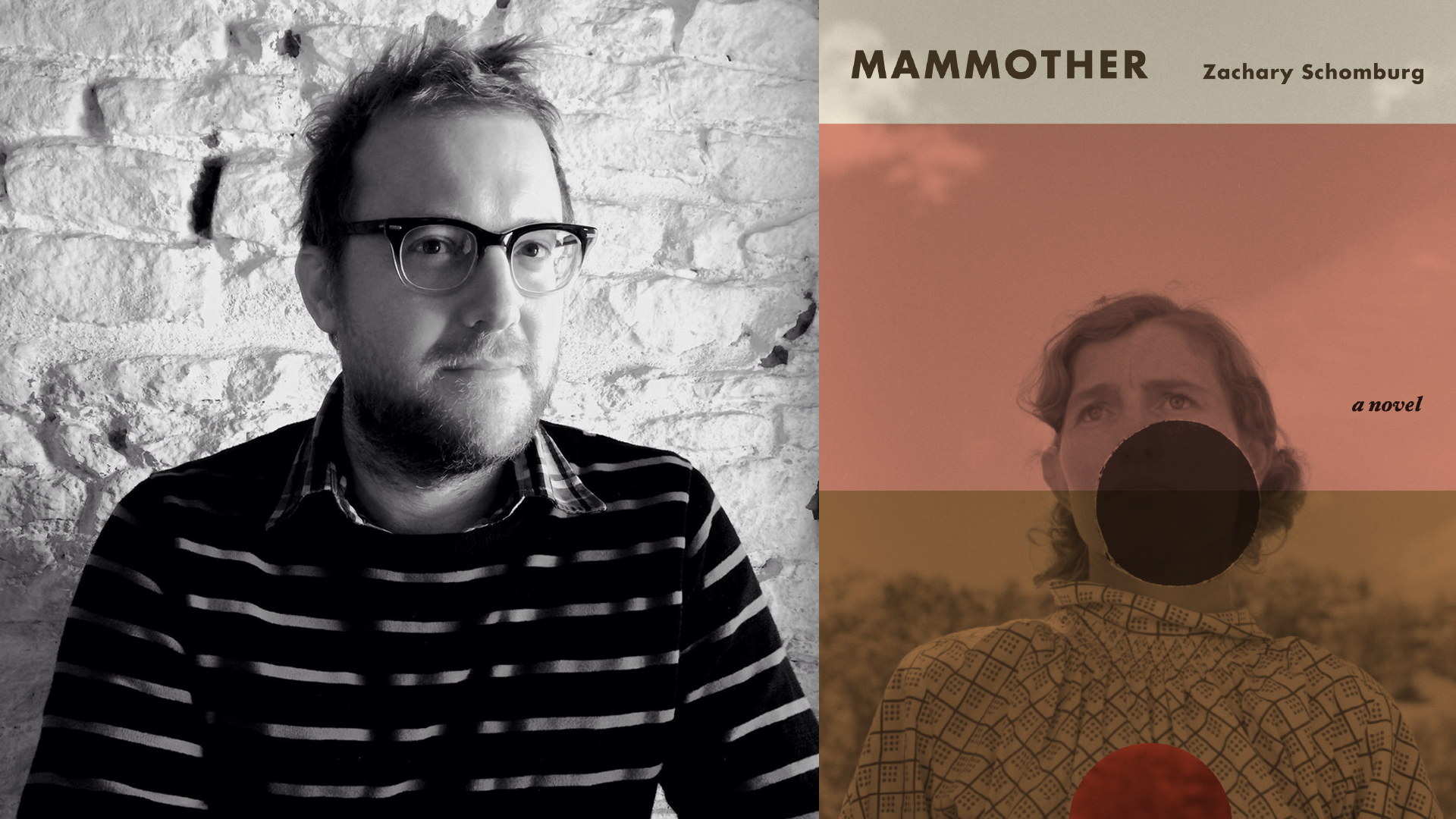 Photo of Zachary Schomburg and the cover of his novel MAMMOTHER