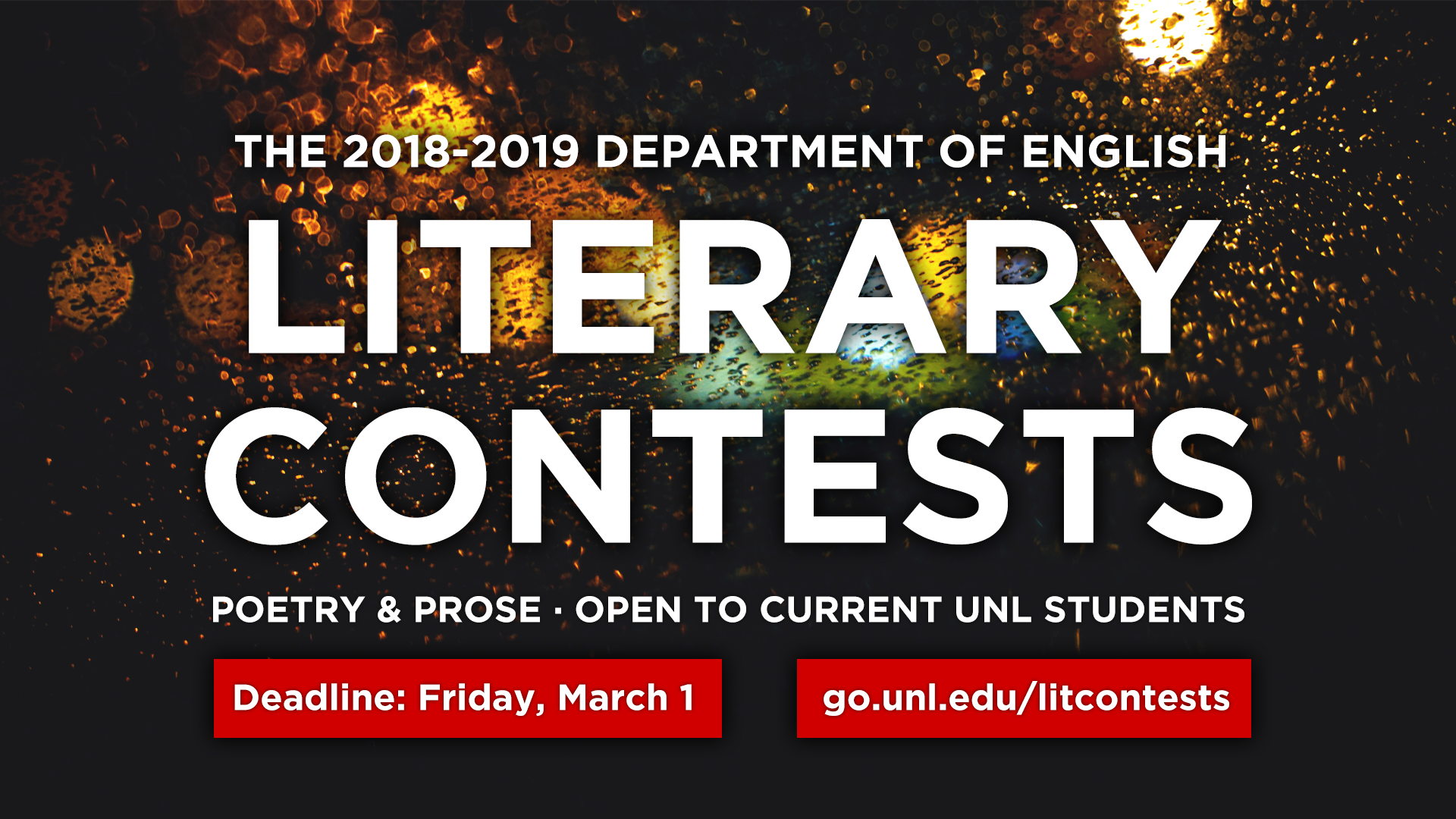 Image with text - The 2018-2019 Department of English Literary Contests - Poetry & Prose - open to current UNL students. Deadline: Friday, March 1. go.unl.edu/litcontests; links to news story