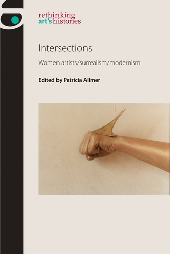 Cover of Intersections: Women artists/surrealism/modernism