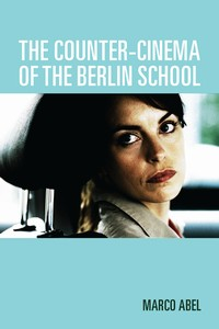 Cover image of The Counter-Cinema of the Berlin School