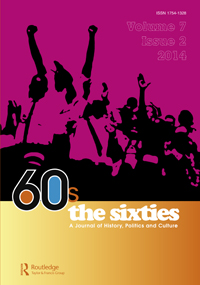 Cover image of The Sixties: A Journal of History, Politics and Culture
