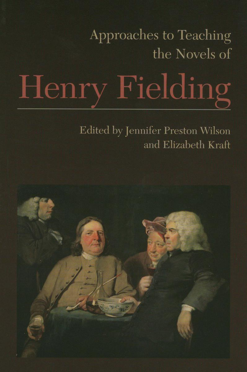 Cover of Approaches to Teaching the Novels of Henry Fielding