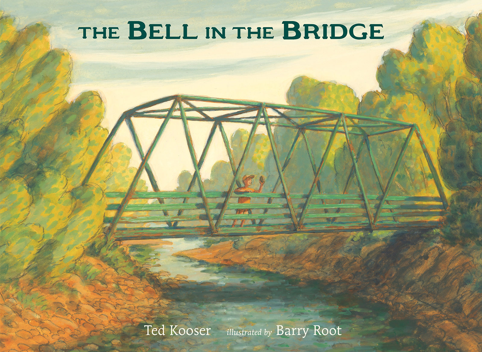 Cover of Ted Kooser's new picture book, The Bell in the Bridge