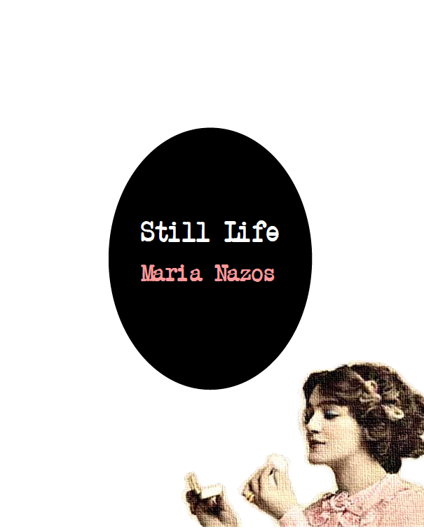 Cover image from Maria Nazos' STILL LIFE