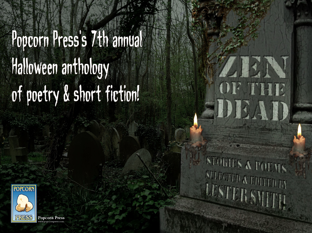 Cover image from Popcorn Press' Zen of the Dead anthology