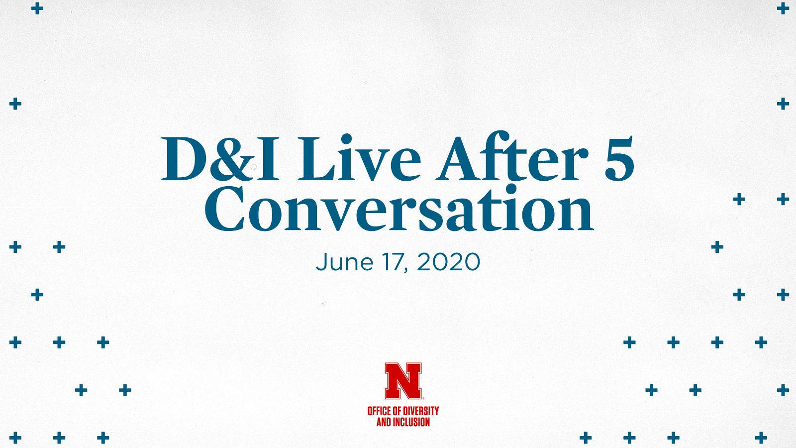 D&I Live After 5