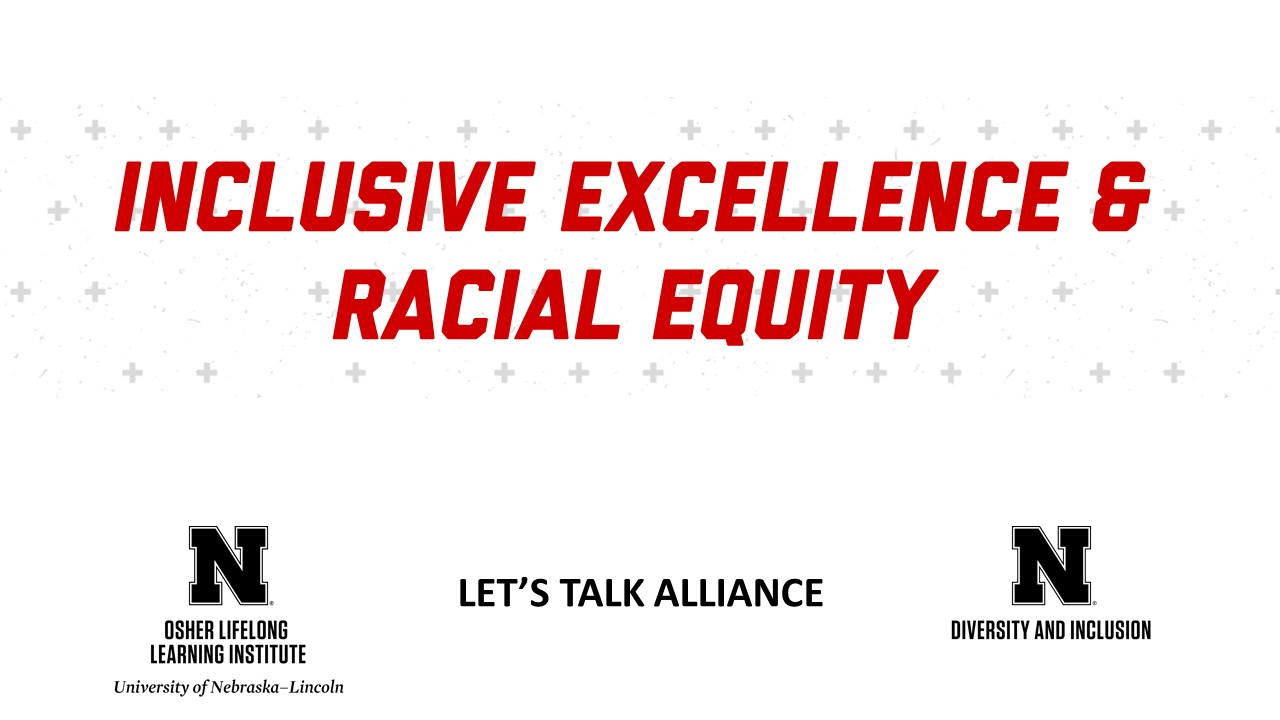 Inclusive Excellence & Racial Equity