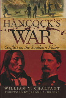 Hancock's War: Conflict on the Southern Plains by William Y. Chalfant