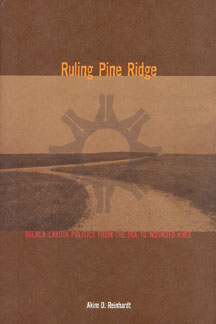 Ruling Pine Ridge by Akim Reinhardt
