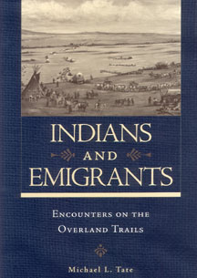 Indians and Emigrants by Michael Tate