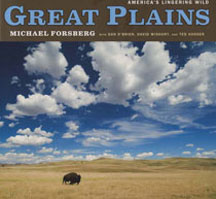 Great Plains: America's Lingering Wild by Michael Forsberg