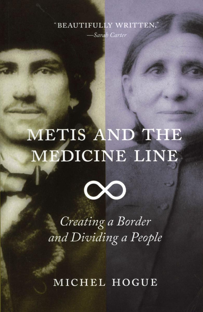 The Metis and the Medicine Line